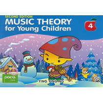 Music Theory for Young Children 4: A Path to Grade 4 by Ying Ying Ng, 9789671250433