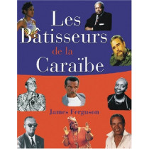 Les Batisseurs de la Caraibe / Makers of the Caribbean by James Ferguson, 9789766370046