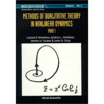 Methods Of Qualitative Theory In Nonlinear Dynamics (Part I) by Dmitry Turaev, 9789810233822