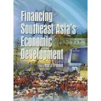 Financing Southeast Asia's Economic Development by Nick J. Freeman, 9789812301819