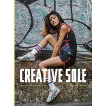 Creative Sole: Japanese Sneaker Culture by Manami Okazaki, 9789881250728
