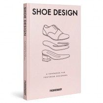 Fashionary Shoe Design: A Handbook for Footwear Designers, 9789881354716