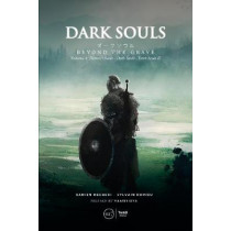 Dark Souls: Beyond The Grave - Volume 1 by Damien Mecheri, 9791094723579