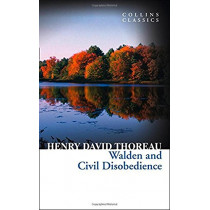 Walden and Civil Disobedience (Collins Classics) by Henry David Thoreau, 9780007925292