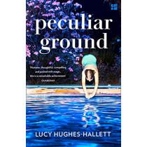 Peculiar Ground by Lucy Hughes-Hallett, 9780008126544