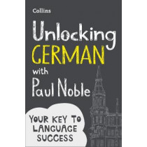 Unlocking German with Paul Noble by Paul Noble, 9780008135850