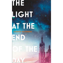 The Light at the End of the Day by Eleanor Wasserberg, 9780008164133