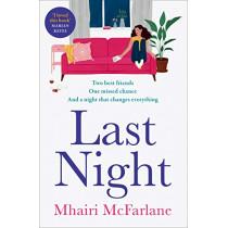 Last Night by Mhairi McFarlane, 9780008169534
