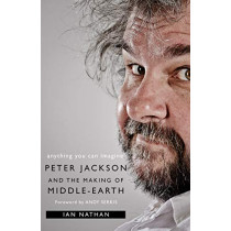 Anything You Can Imagine: Peter Jackson and the Making of Middle-earth by Ian Nathan, 9780008192495