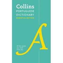 Collins Portuguese Essential Dictionary by Collins Dictionaries, 9780008200886