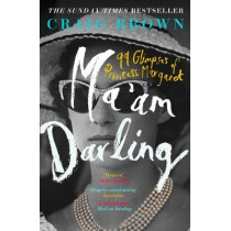 Ma'am Darling: 99 Glimpses of Princess Margaret by Craig Brown, 9780008203634