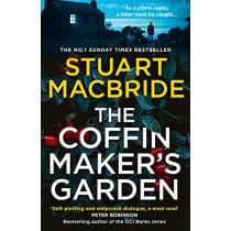 The Coffinmaker's Garden by Stuart MacBride, 9780008208349