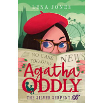 The Silver Serpent (Agatha Oddly, Book 3) by Lena Jones, 9780008211950