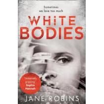White Bodies by Jane Robins, 9780008217549