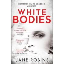 White Bodies by Jane Robins, 9780008217556