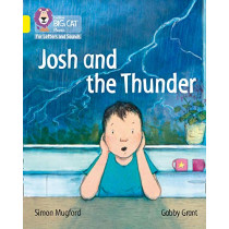 Collins Big Cat Phonics for Letters and Sounds - Josh and the Thunder: Band 03/Yellow by Simon Mugford, 9780008230241