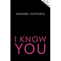 I Know You by Annabel Kantaria, 9780008238704