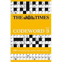 The Times Codeword 9: 200 cracking logic puzzles by The Times Mind Games, 9780008241247