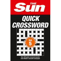 The Sun Quick Crossword Book 5: 240 fun crosswords from Britain's favourite newspaper by The Sun, 9780008241254