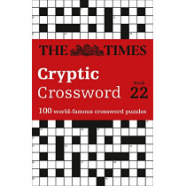 The Times Cryptic Crossword Book 22: 100 world-famous crossword puzzles by The Times Mind Games, 9780008241308