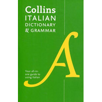 Collins Italian Dictionary and Grammar: Two books in one by Collins Dictionaries, 9780008241407