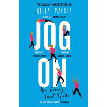 Jog On: How Running Saved My Life by Bella Mackie, 9780008241728
