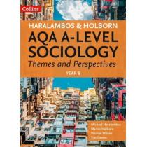 Haralambos and Holborn - AQA A Level Sociology Themes and Perspectives: Year 2 by Mike Haralambos, 9780008242787