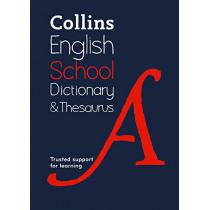 Collins School Dictionary & Thesaurus: Trusted support for learning by Collins Dictionaries, 9780008257958