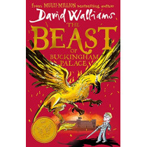 The Beast of Buckingham Palace by David Walliams, 9780008262174