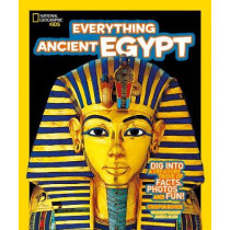 Everything: Ancient Egypt by National Geographic Kids, 9780008267803