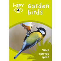 i-SPY Garden Birds: What can you spot? (Collins Michelin i-SPY Guides) by i-SPY, 9780008271381