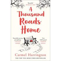 A Thousand Roads Home by Carmel Harrington, 9780008276614
