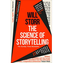 The Science of Storytelling: Why Stories Make Us Human, and How to Tell Them Better by Will Storr, 9780008276973