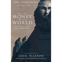 All the Money in the World by John Pearson, 9780008281533