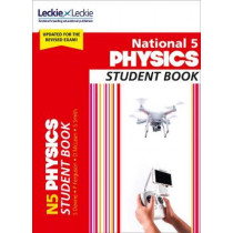 National 5 Physics Student Book: Revise for SQA Exams (Leckie N5 Revision) by Steven Devine, 9780008282097