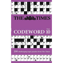 The Times Codeword 10: 200 cracking logic puzzles by The Times Mind Games, 9780008285418