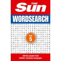 The Sun Wordsearch Book 5: 300 fun puzzles from Britain's favourite newspaper by The Sun, 9780008285432