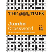 The Times 2 Jumbo Crossword Book 14: 60 large general-knowledge crossword puzzles by The Times Mind Games, 9780008285821