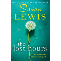 The Lost Hours by Susan Lewis, 9780008286934