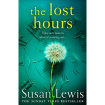 The Lost Hours by Susan Lewis, 9780008286972