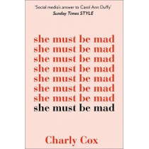She Must Be Mad by Charly Cox, 9780008291662