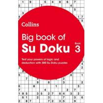 Big Book of Su Doku Book 3: 300 Su Doku puzzles by Collins, 9780008293314