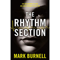 The Rhythm Section (The Stephanie Fitzpatrick series, Book 1) by Mark Burnell, 9780008299521