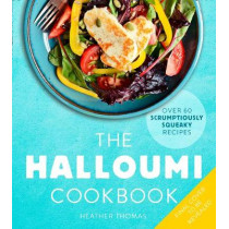 The Halloumi Cookbook by Heather Thomas, 9780008300920