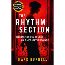The Rhythm Section (The Stephanie Fitzpatrick series, Book 1) by Mark Burnell, 9780008301804