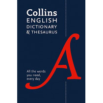 Collins English Dictionary and Thesaurus Essential: All the words you need, every day by Collins Dictionaries, 9780008309411