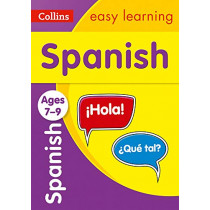 Spanish Ages 7-9 (Collins Easy Learning KS2) by Collins Easy Learning, 9780008312763