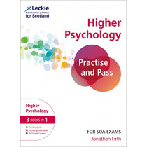 Practise and Pass SQA Exams - Practise and Pass Higher Psychology Revision Guide for New 2019 Exams: Revise Curriculum for Excellence SQA Exams by Jonathan Firth, 9780008314590