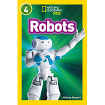 Robots: Level 4 (National Geographic Readers) by Melissa Stewart, 9780008317393