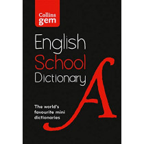Collins Gem School Dictionary: Trusted support for learning, in a mini-format by Collins Dictionaries, 9780008321178